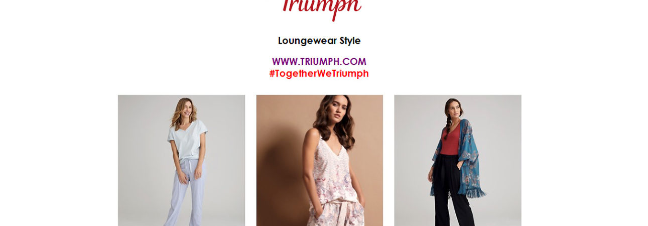 Triumph Loungewear Style | Spring Summer 2020 collection . MIX & MATCH