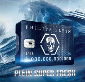 No Limit$ Plein Super Fre$h the new fragrance of Philipp Plein
